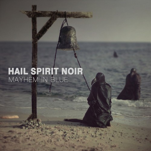 Hail-Spirit-Noir-Mayhem-In-Blue-e1465318325485